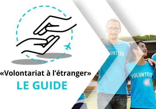guide du Volontariat International à l'Etranger, Le guide du volontariat à l'étranger